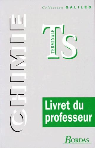 Collectif - CHIMIE TERMINALE S. - Livre du professeur, programme 1995.