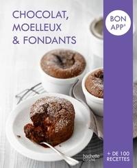 Collectif - Chocolat, Moelleux et Fondants - Bon app'.