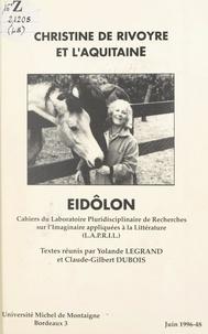 Collectif et Claude-Gilbert Dubois - Christine de Rivoyre et l'Aquitaine.