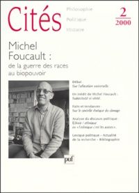 Accentsonline.fr CITES N° 2 / 2000 : MICHEL FOUCAULT. - De la guerre des races au biopouvoir Image