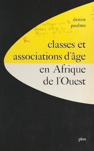 Collectif et  École Pratique des Hautes Étud - Classes et associations d'âge en Afrique de l'Ouest - Communications présentées au Colloque sur les classes d'âge en Afrique de l'ouest, mai 1969, Paris.