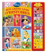 Collectif - Classiques Disney : mon grand livre d'histoires.