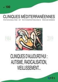 Téléchargement de livres audio sur ipod shuffle Clinique méditérranéennes : 100 cliniques d'aujourd'hui  - Autisme, radicalisation, personnes âgées