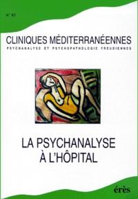 Deedr.fr Cliniques méditerranéennes n° 61 1999 : la psychanalyse à l'hôpital Image