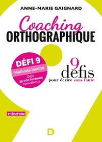 Collectif - Coaching orthographique.