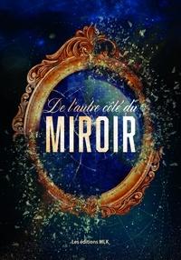 Collectif Collectif - De l'autre côté du miroir.
