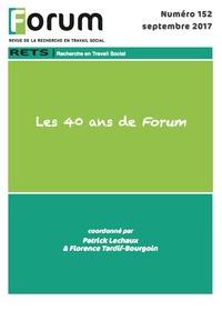 Collectif Collectif - Forum 152 : Les 40 ans de Forum.
