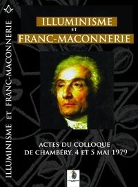 Collectif Collectif - Illuminisme et franc-maçonnerie.