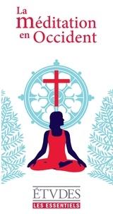 Collectif Collectif - La méditation en Occident.