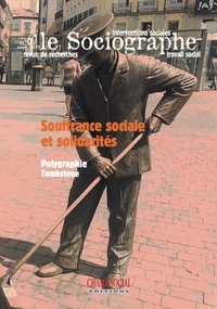 Collectif Collectif - Le sociographe n°67. Souffrance sociale et solidarités.