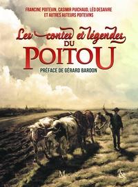 Collectif Collectif - Les Contes et légendes du Poitou.