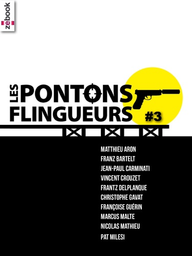 Collectif Collectif - Les Pontons flingueurs #3.