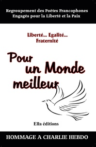 Collectif Collectif - Liberté, Égalité, Fraternité.