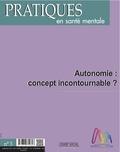 Collectif Collectif - PSM 3-2016. Autonomie : concept incontournable ?.