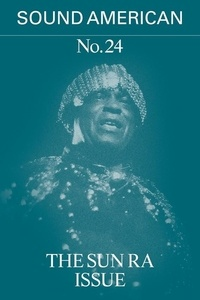 Collectif Collectif - Sound American n° 24 - The Sun Ra Issue.