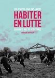 Collectif comm'un - Habiter en lutte - Zad de Notre-Dame-des-Landes, quarante ans de résistance.