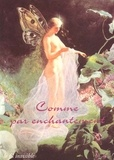 Collectif - Comme par enchantement.