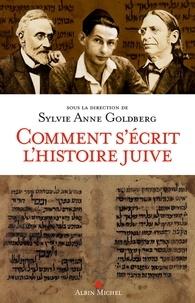 Collectif - Comment s'écrit l'histoire juive.