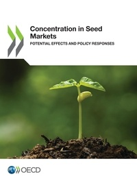 Collectif - Concentration in Seed Markets - Potential Effects and Policy Responses.