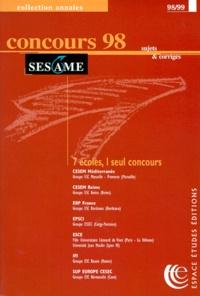 Collectif - Concours SESAME - Annales, sujets et corrigés officiels, Edition 1998.
