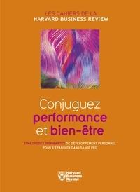 Collectif - Conjuguez performance et bien-être.