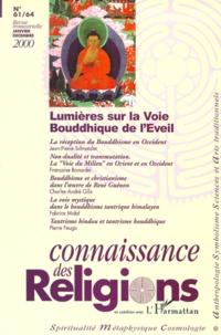 Birrascarampola.it Connaissance des Religions N° 61/64 Janvier-Décembre 2000 : Lumières sur la Voie Bouddhique de l'Eveil Image