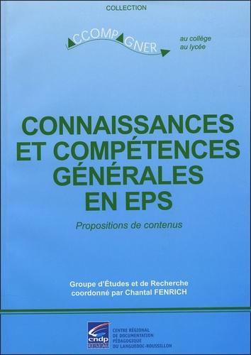 Collectif - Connaissance et compétences générales en EPS - Propositions de contenus.