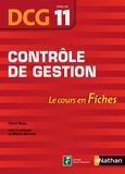 Collectif - Contrôle de gestion, épreuve 11 DCG - Le cours en fiches.
