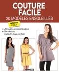 Collectif - Couture facile : 20 modèles ensoleillés.