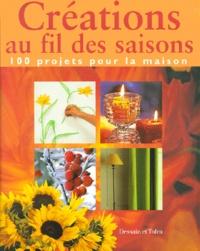 Créations au fil des saisons. 100 projets pour la maison.pdf