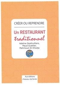 Collectif - Creer ou reprendre un restaurant traditionnel.