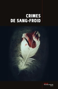 Collectif - Crimes de sang-froid.