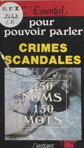 Collectif - Crimes et Scandales.