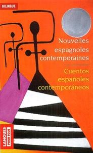 Collectif - Cuentos españoles contemporaneos : Nouvelles espagnoles contemporaines - Realismo y Sociedad : Réalisme et Société.