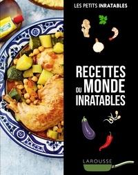 Collectif - Cuisine du monde inratable.