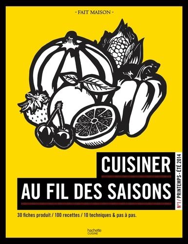 Cuisiner au fil des saisons Printemps / été - 9782012387393 - 8,49 €