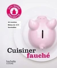 Collectif - Cuisiner fauché.