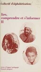 Collectif d'alphabétisation et Emile Copfermann - Lire, comprendre et s'informer, un livre pour les travailleurs immigrés (2). La France.