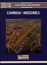 Collectif d'auteurs - Cambrai-Niergnies.