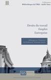Collectif d'auteurs - Droits du travail, emploi, entreprise - Mélanges en l'honneur du Professeur François Gaudu.