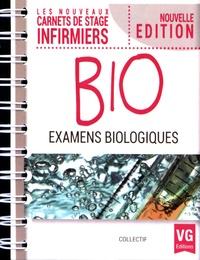 Collectif d'auteurs - Examens biologiques.