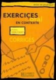Collectif d'auteurs - Exercices d'oral en contexte niveau débutant. - Corrigés.