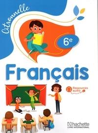 Collectif d'auteurs - Français 6è Citronnelle  Elève.