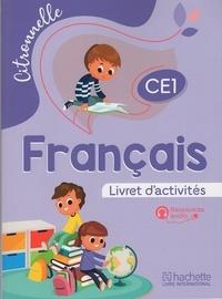 Collectif d'auteurs - Français CE1 Citronnelle  Livret d'activités.