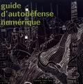 Collectif d'auteurs - Guide d'autodéfense numérique.