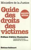 Collectif d'auteurs - Guide des droits des victimes.