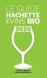 Collectif d'auteurs - Guide Hachette des Vins bio 2020.