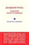 Collectif d'auteurs - Joaquim Vital - Esquisses pour un portrait.