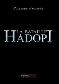 Collectif d'auteurs - La bataille Hadopi.