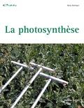 Collectif d'auteurs - La photosynthèse.